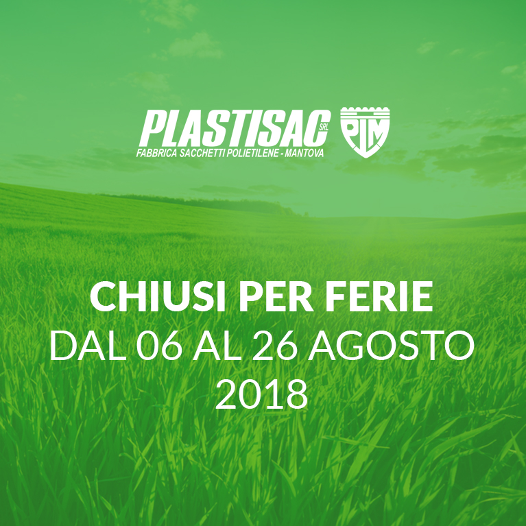 Plastisac summer holidays closing